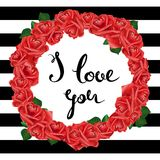 I love you. Valentine Day and Love lettering  illustration. Striped background. Rose wreath Royalty Free Stock Images