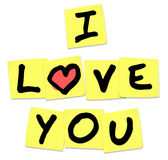 I Love You - Words on Yellow Sticky Notes. The words I Love You written on yellow sticky notes to share emotions, with an affectionate message of passion Stock Images