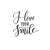 I love your smile black and white hand written lettering about l Royalty Free Stock Images