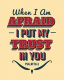 When I`m afraid I put my Trust in You Royalty Free Stock Photography