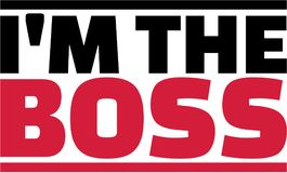 I`m the boss saying. Vector Stock Photography