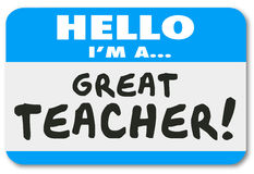 I'm a Great Teacher Name Tag School Education Learning Stock Photo