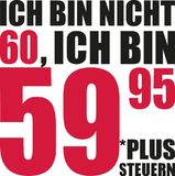 I`m not 60, I`m 59.95 plus tax - 60th birthday german. Vector Stock Photos