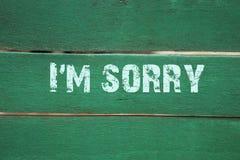 I`m sorry- phrase written on old green background. Concept I`m sorry- phrase written on old green background Stock Photo