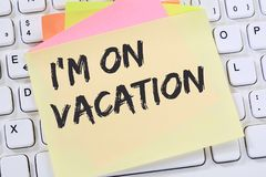 I`m on vacation travel traveling holiday holidays relax relaxed. Break free time note paper business concept computer keyboard Royalty Free Stock Images