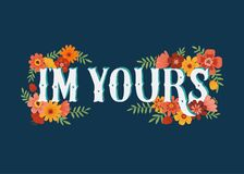 I`m yours quote isolated on background royalty free illustration