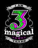 I am 3 magical years. Design t-shirt i am 3 magical years Stock Images