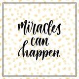 I miracoli possono accadere Citazione scritta a mano ispiratrice e motivazionale Stampa moderna di calligrafia di vettore Fotografie Stock