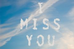 I miss you. The letters I miss you written with cloud letters Stock Images