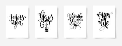 I miss you, life is a gift, your only limit is you, enjoy life. Set of four hand lettering posters, calligraphy vector illustration vector illustration