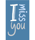 I miss you message. Creative design of I miss you message stock illustration