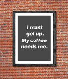 I must get up written in picture frame. Close royalty free stock image