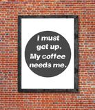 I must get up written in picture frame. Close royalty free stock photos