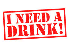 I NEED A DRINK!. Red Rubber Stamp over a white background Stock Images