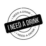 I Need A Drink rubber stamp. Grunge design with dust scratches. Effects can be easily removed for a clean, crisp look. Color is easily changed Royalty Free Stock Images