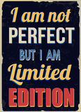 I am not perfect but I am limited edition retro poster Royalty Free Stock Image