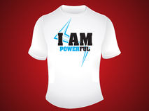 I am powerful tshirt design Stock Images