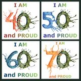 I am 40, 50, 60, 70 and proud - watercolor and pen ball hand drawing illustrations. Colorful painting for greeting, birthday cards. Posters, prints and textile vector illustration