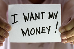 I want my money. Concept - many uses in finance royalty free stock image