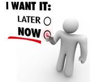 I Want It Now Vs Later Choose Immediate Gratification Order Serv. Customer demanding immediate fast service by choosing I Want It Now Stock Image
