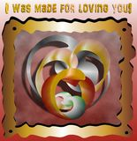 I was made for loving you vector illustration