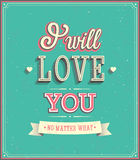 I will love you typographic design. Royalty Free Stock Image