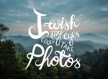 I wish my eyes could take photos vector Royalty Free Stock Images