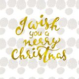 I wish you a Merry Christmas. Beautiful greeting card scratched calligraphy gold text word. vector. I wish you a Merry Christmas. Beautiful greeting card royalty free illustration