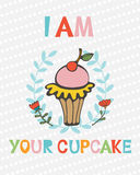 I am your cupcake  cute concept card Royalty Free Stock Photography