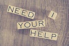 Ich benötige Ihre Hilfsmitteilung stockfoto