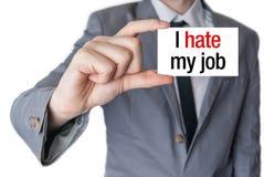 Ich hasse meinen Job lizenzfreie stockbilder