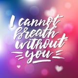 Ich kann nicht Atem ohne Sie - Kalligraphie für Einladung, greeti Stockfoto