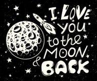 Ich liebe dich zum Mond und zur Rückseite Hand gezeichnetes Typografieplakat Stockfotos