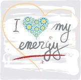 Ich liebe meine Energie Wörter mit Herzen und Buchstaben Stockbilder