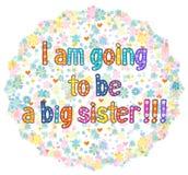 Ich werde eine große Schwester sein lizenzfreie abbildung