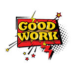Icono cómico del texto de Art Style Good Work Expression del estallido de la burbuja de la charla del discurso Imagenes de archivo