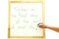 Idagen är den första dagen av vila av ditt liv royaltyfri foto