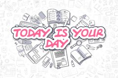 Idagen är din dag - magentafärgad text för klotter äganderätt för home tangent för affärsidé som guld- ner skyen till Royaltyfri Fotografi