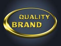 Identidad y anuncio de Quality Brand Sign Represents Company Fotos de archivo