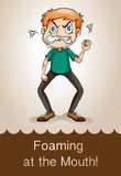 Idiom foaming at the mouth Stock Image