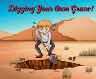 Idiom poster for digging your own grave Stock Images