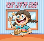 Idiom poster for have your cake and eat it too Stock Images