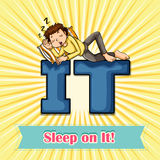 Idiom sleep on it Stock Images