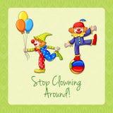 Idiom stop clowning around Royalty Free Stock Image