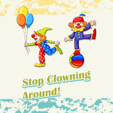 Idiom stop clowning around Stock Images