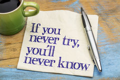 If you never try slogan on napkin Stock Photo