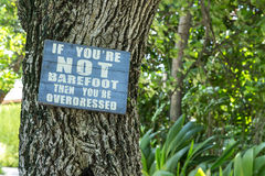 If you're not Barefoot Royalty Free Stock Images
