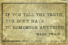 Truth MT. If you tell the truth - famous Mark Twain quote printed on grunge vintage cardboard royalty free stock image