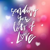 Ihnen viele Liebe schicken - Kalligraphie für Einladung, grüßend Stockbild