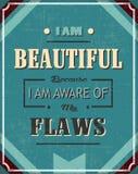 Ik ben Mooi omdat ik van mijn Gebreken me bewust ben Stock Foto